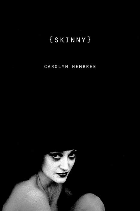 Skinny by Carolyn Hembree